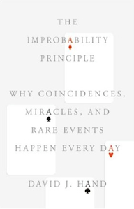 The Improbability Principle - Why Coincidences, Miracles, and Rare Events Happen Every Day