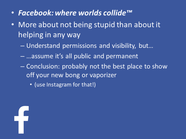 """You can sum up the correct Facebook strategy as """"Lock that shit down."""""""