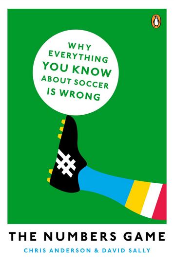 The Numbers Game - Why Everything You Know About Soccer Is Wrong