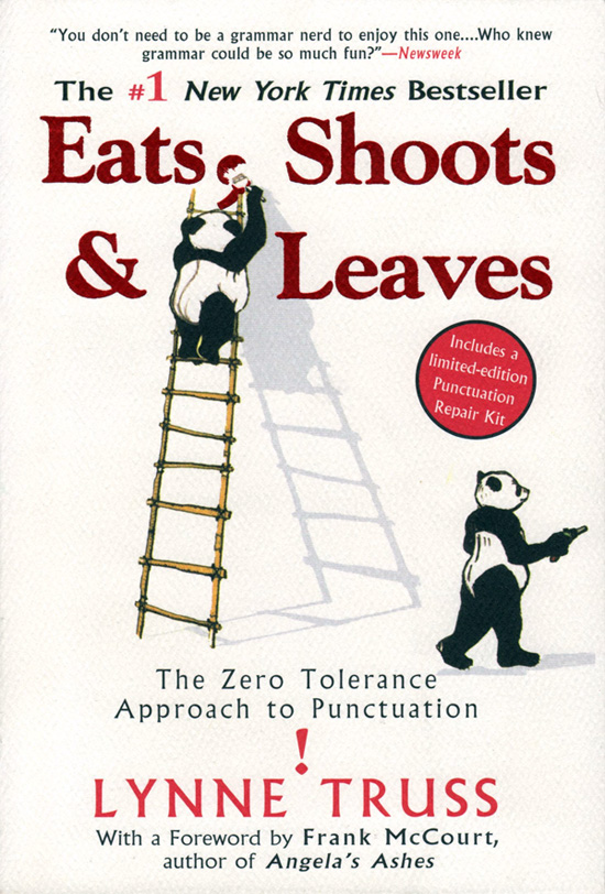 Eats, Shoots & Leaves – The Zero Tolerance Approach to Punctuation